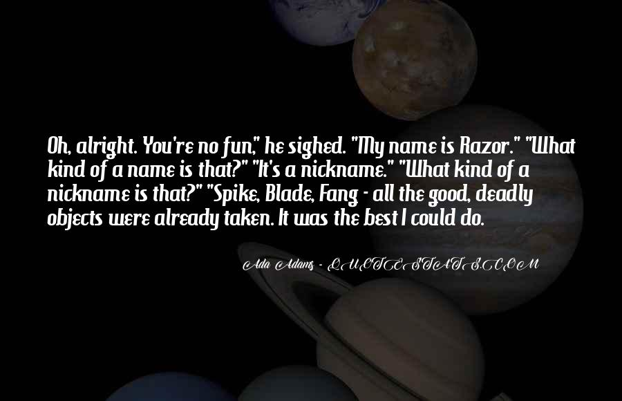 What The Fun Quotes #1231