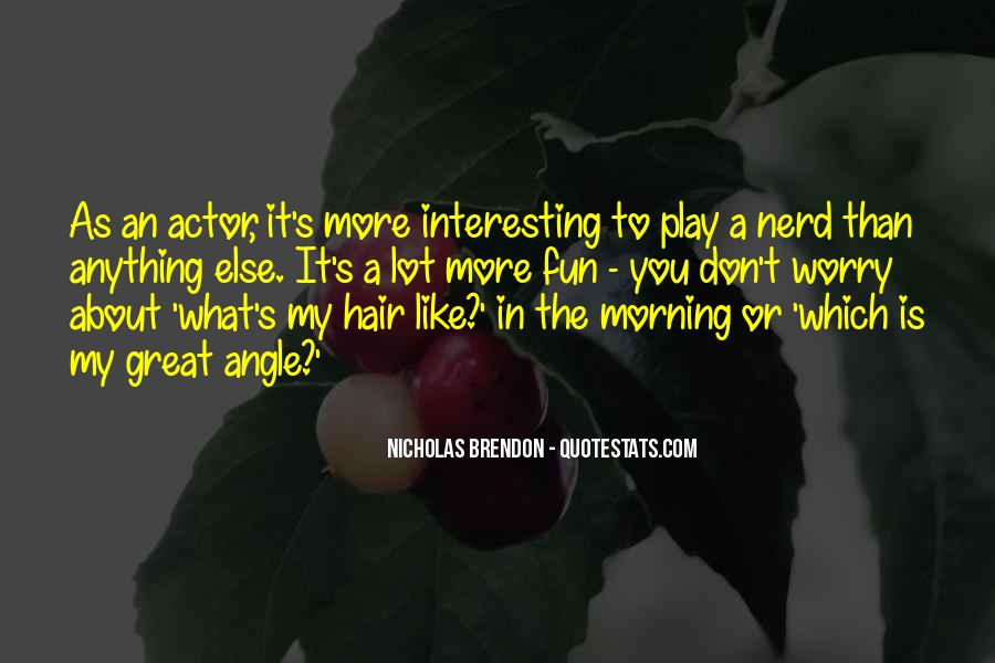 What The Fun Quotes #137330