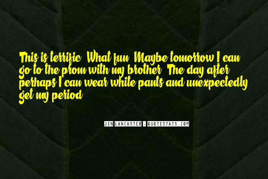 What The Fun Quotes #17004