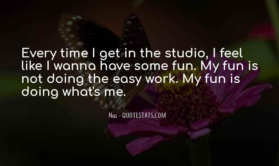 What The Fun Quotes #254363
