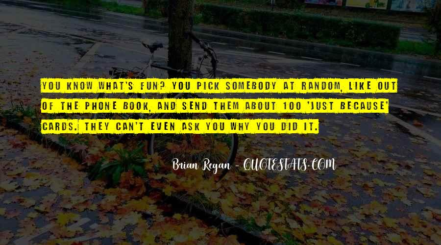 What The Fun Quotes #28810