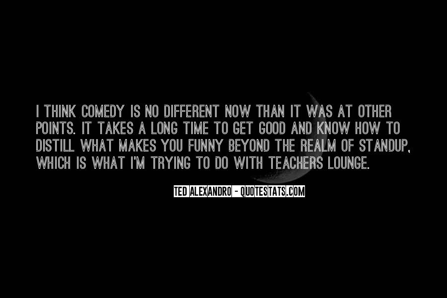 What Time Is It Funny Quotes #1494364