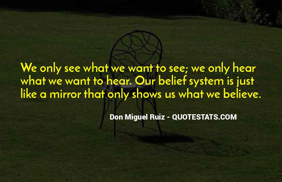 What We Want To See Quotes #161153