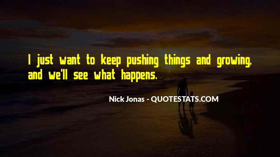 What We Want To See Quotes #239705