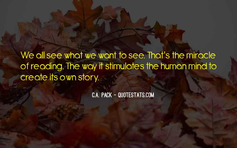 What We Want To See Quotes #240277