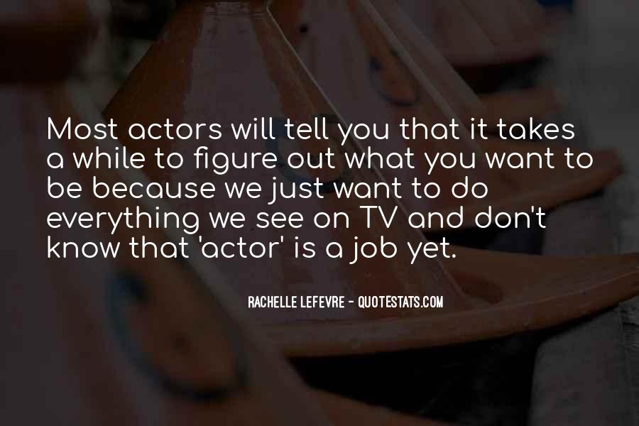 What We Want To See Quotes #264988