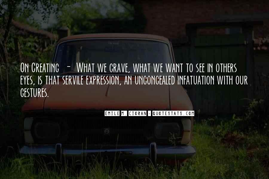 What We Want To See Quotes #715798
