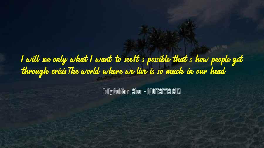What We Want To See Quotes #929973
