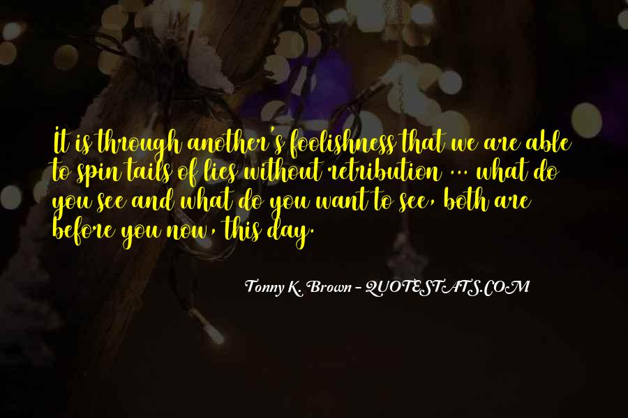 What We Want To See Quotes #960537