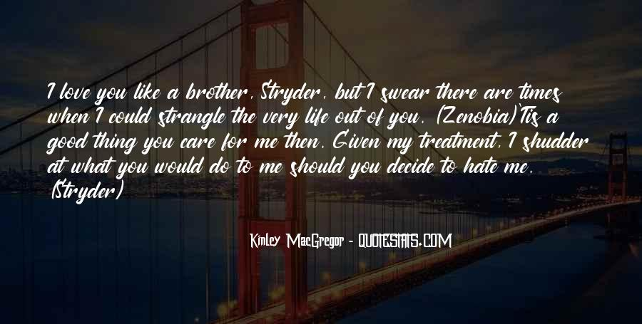 What You Do To Me Love Quotes #239501