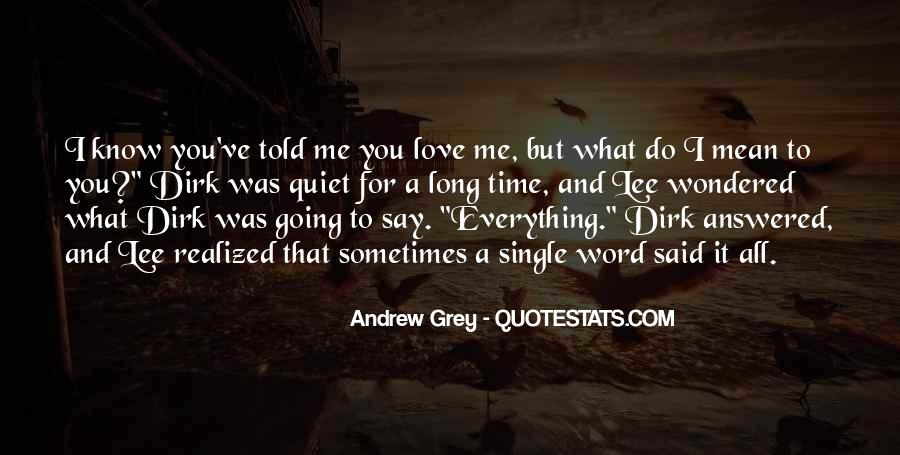 What You Do To Me Love Quotes #247813