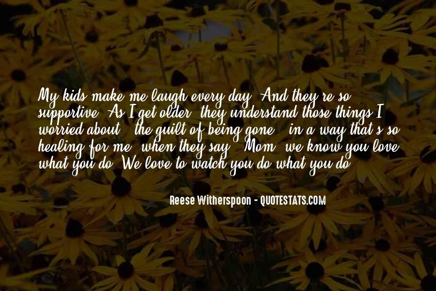 What You Do To Me Love Quotes #367013