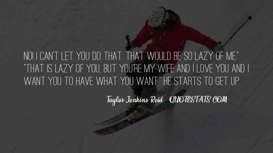 What You Do To Me Love Quotes #514921