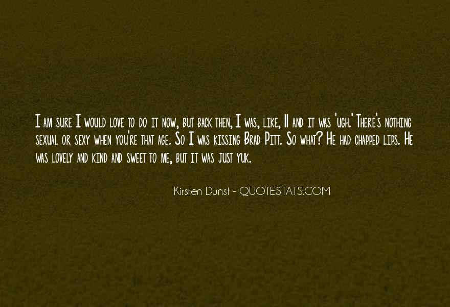 What You Do To Me Love Quotes #719919