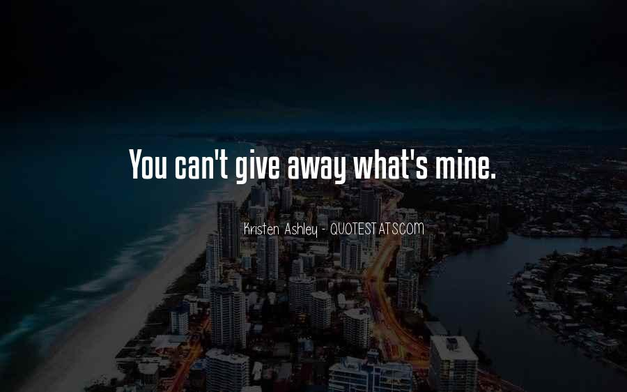 What You Give Quotes #55683