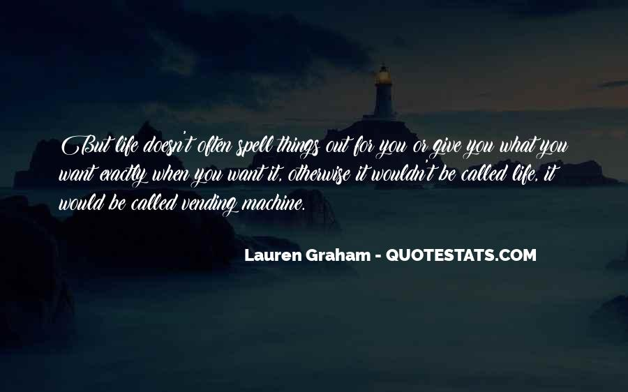 What You Give Quotes #67903