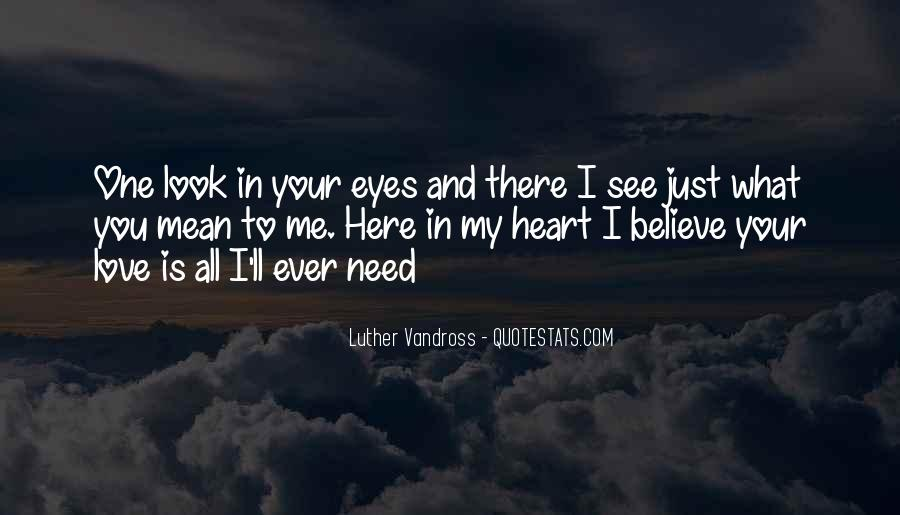 What You See In Me Quotes #380537