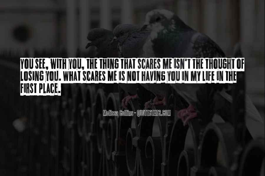 What You See In Me Quotes #381035