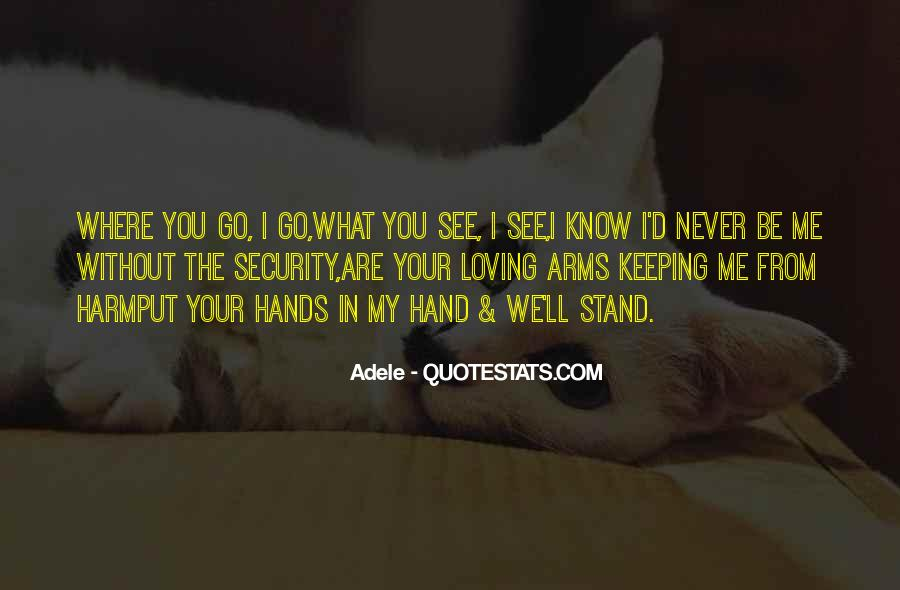 What You See In Me Quotes #448392