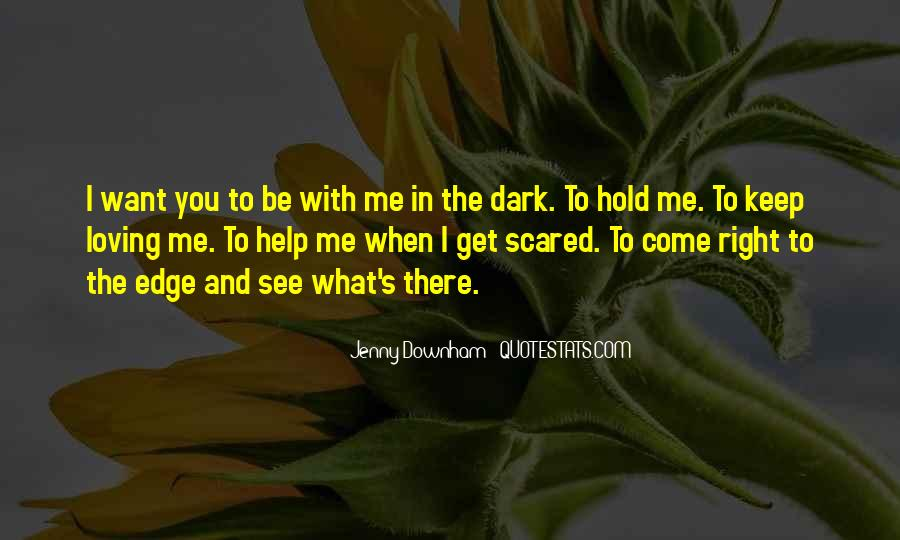 What You See In Me Quotes #515044