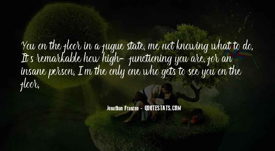 What You See In Me Quotes #521741