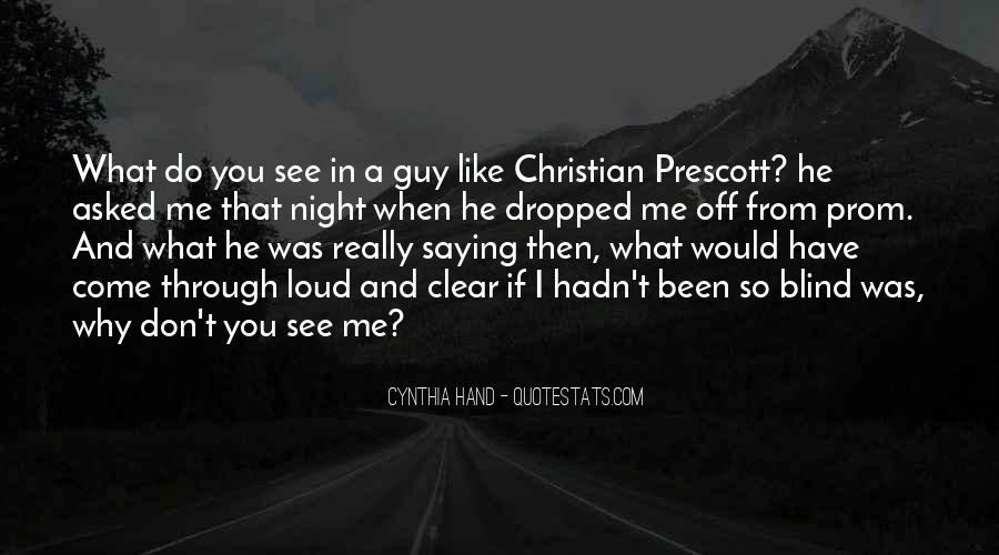 What You See In Me Quotes #547403
