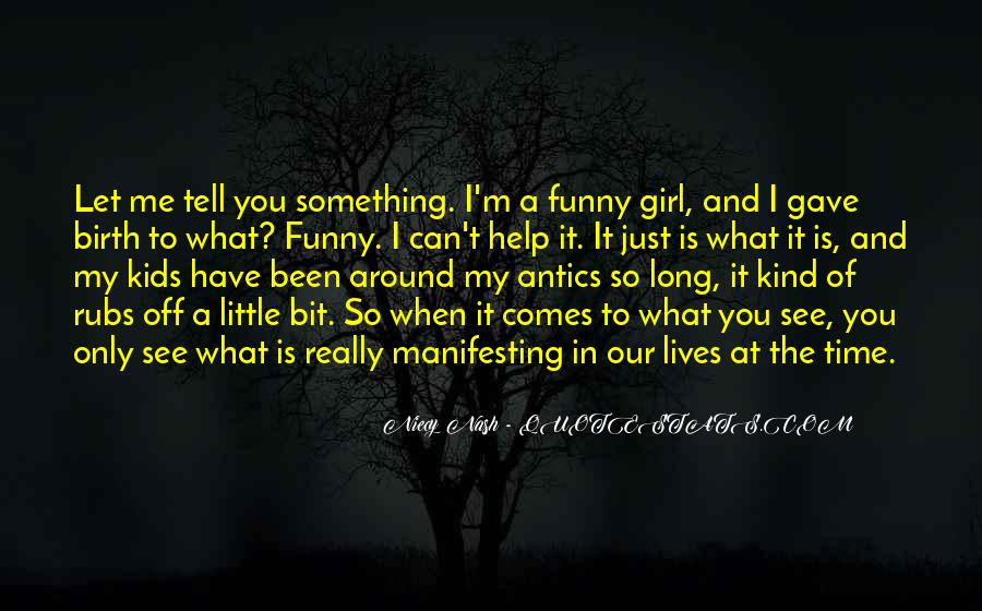 What You See In Me Quotes #548354