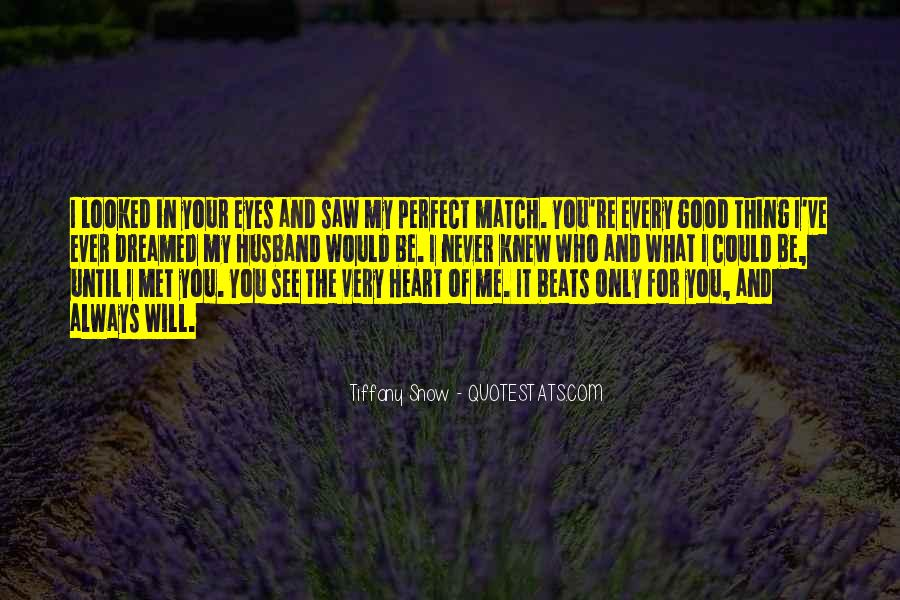 What You See In Me Quotes #675038