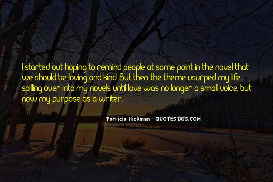 What's The Point Of Loving Someone Quotes #1101909