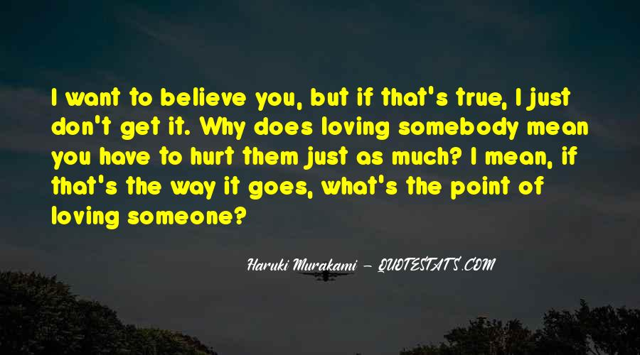 What's The Point Of Loving Someone Quotes #1333669