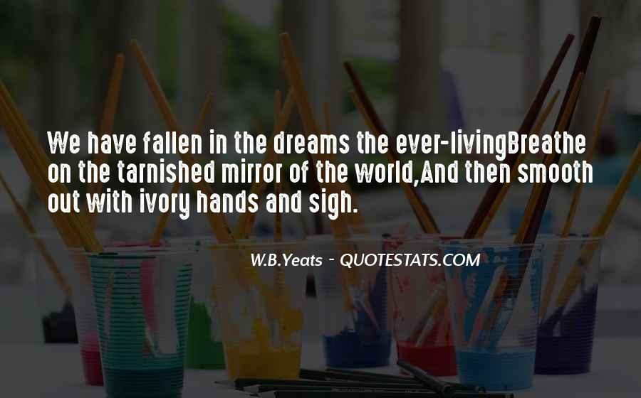 Quotes About The World And Dreams #27860