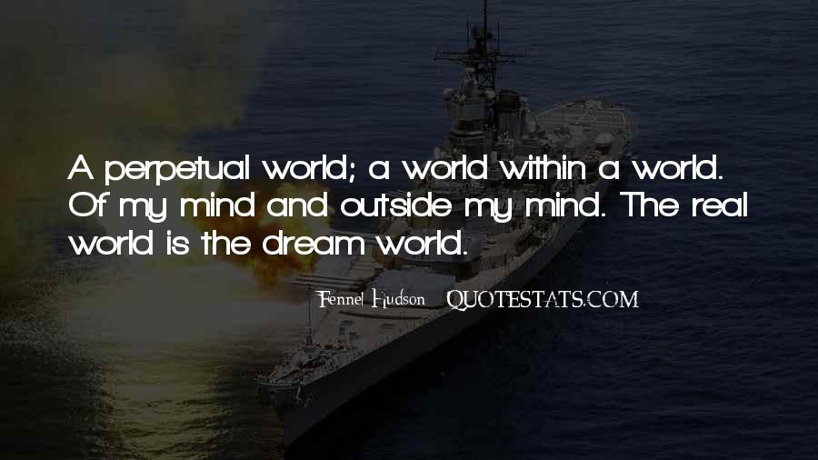 Quotes About The World And Dreams #288546