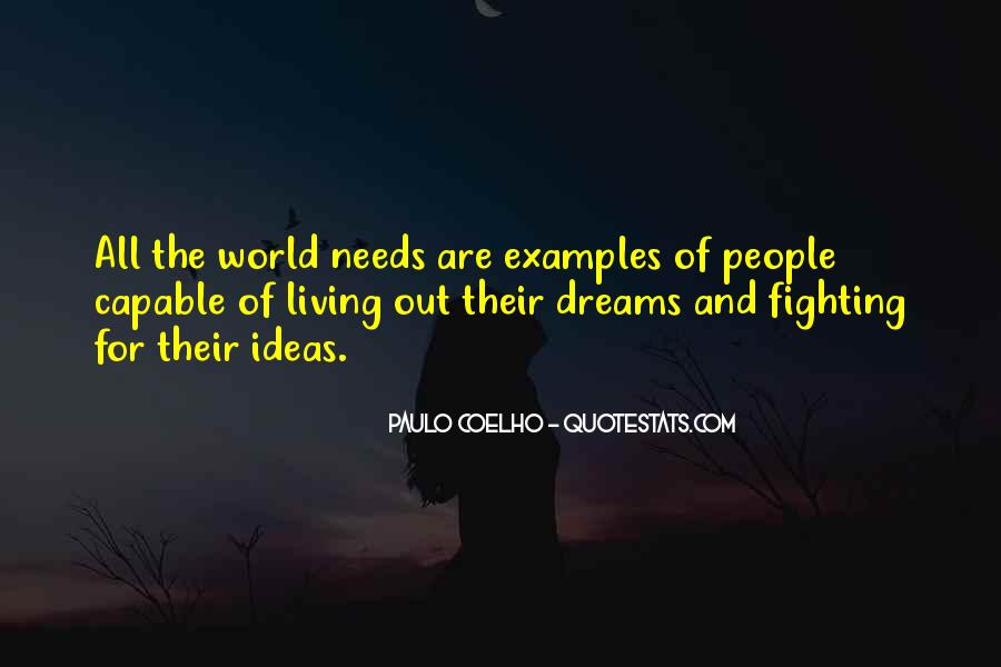 Quotes About The World And Dreams #479471