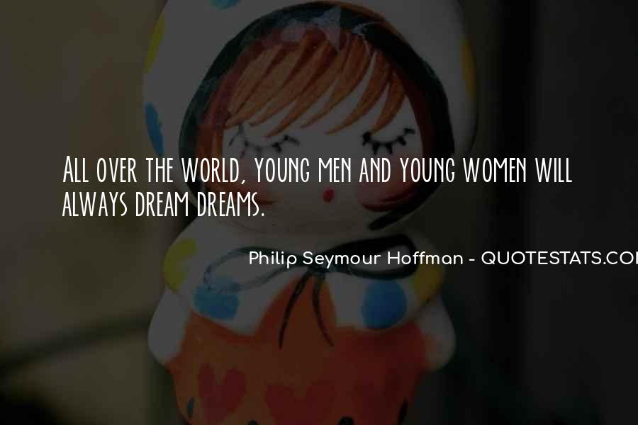 Quotes About The World And Dreams #499816