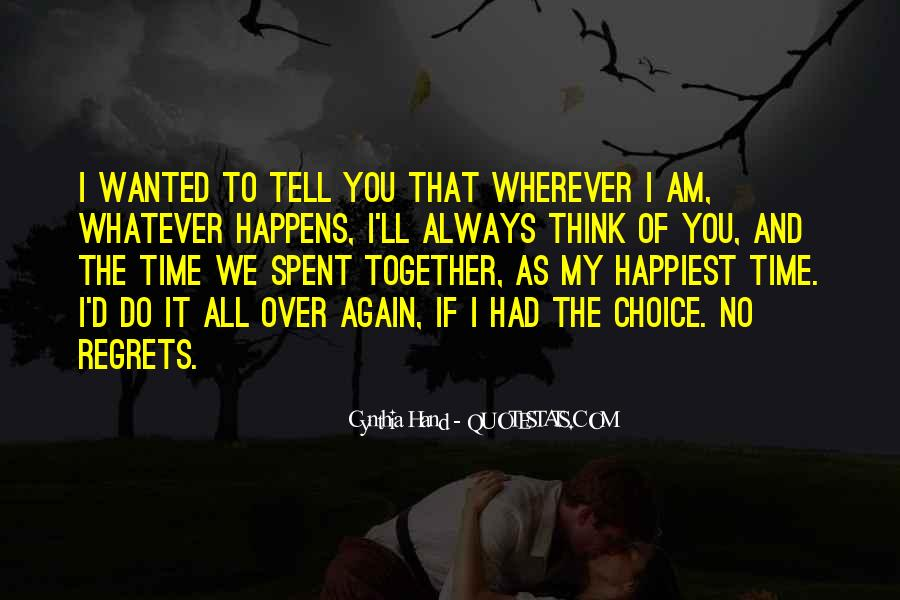 Whatever Happens I Ll Always Love You Quotes #1640000