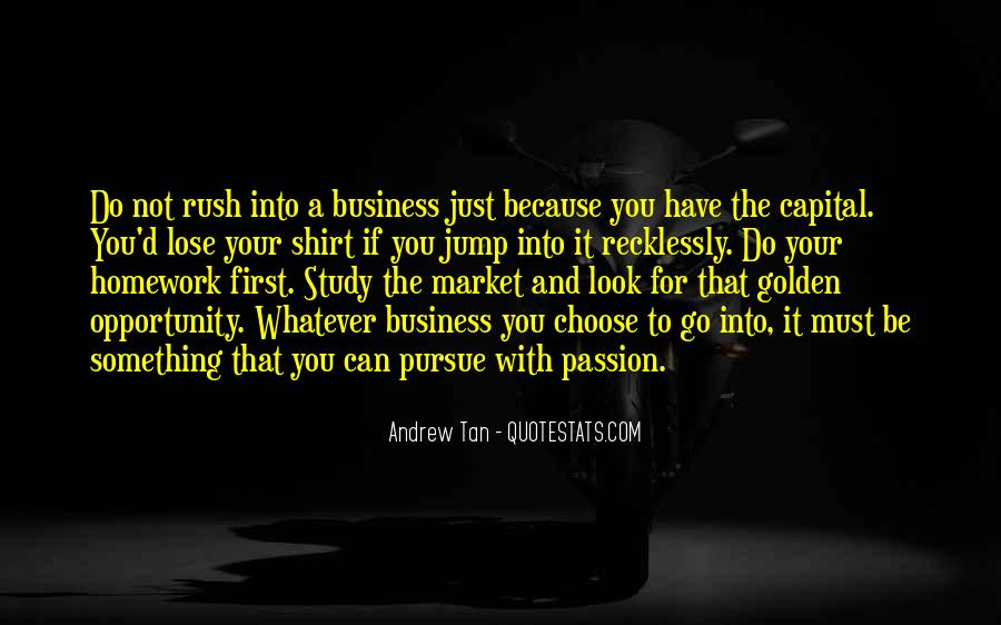 Whatever You Do Do It With Passion Quotes #149050
