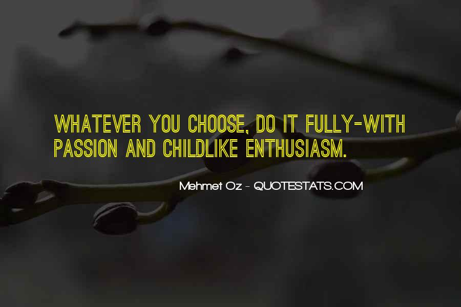 Whatever You Do Do It With Passion Quotes #1685852