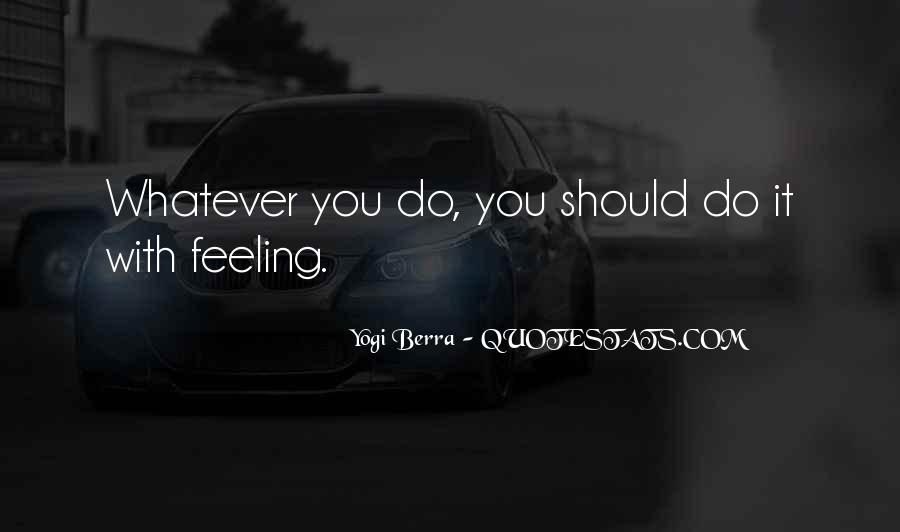 Whatever You Do Do It With Passion Quotes #1745433