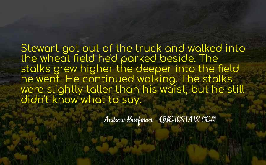 Wheat Field Quotes #1360815