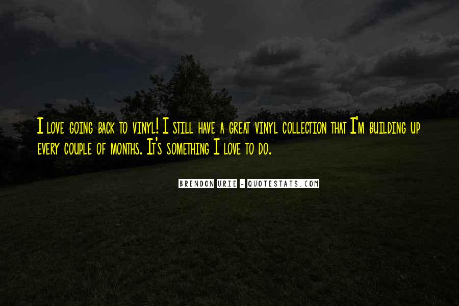 Quotes About 6 Months Of Love #145530