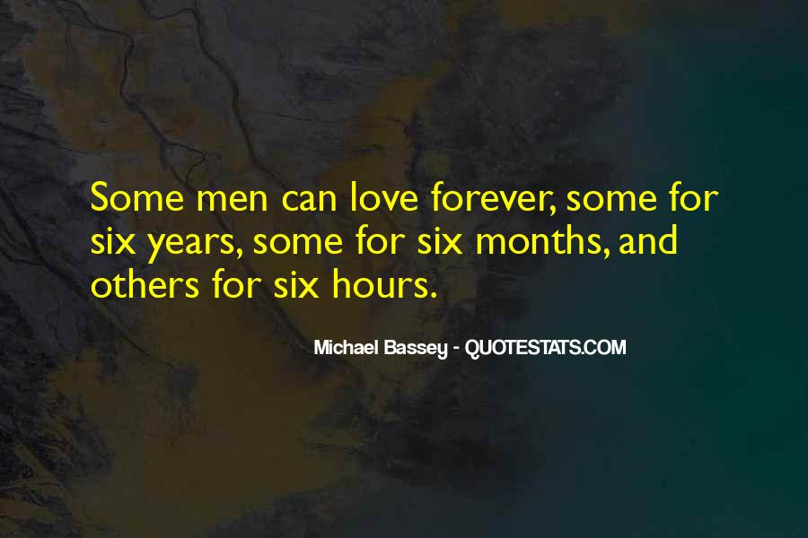 Quotes About 6 Months Of Love #265028