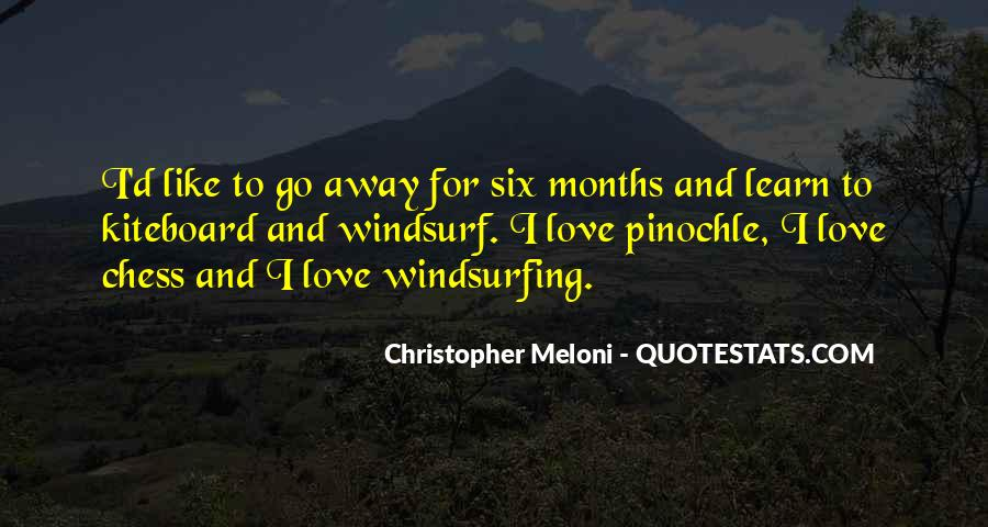 Quotes About 6 Months Of Love #74412