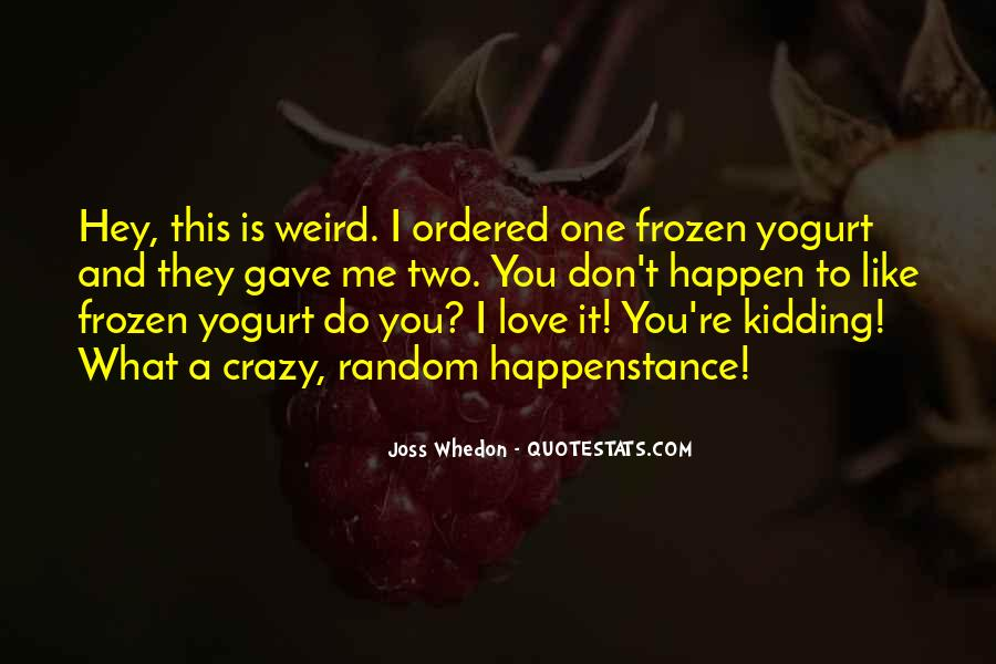 Whedon Love Quotes #1201239