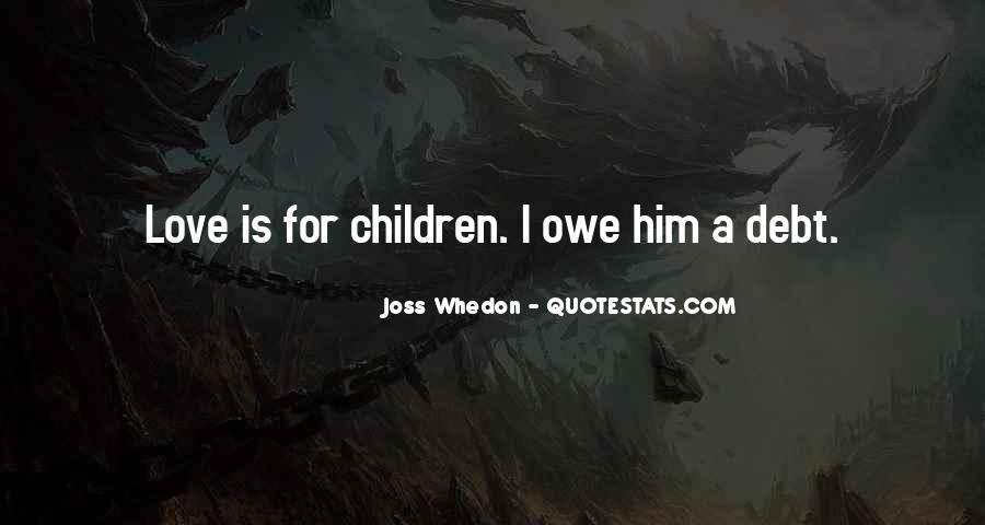 Whedon Love Quotes #1492520