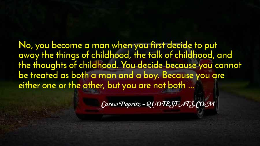 When Does A Boy Become A Man Quotes #876637