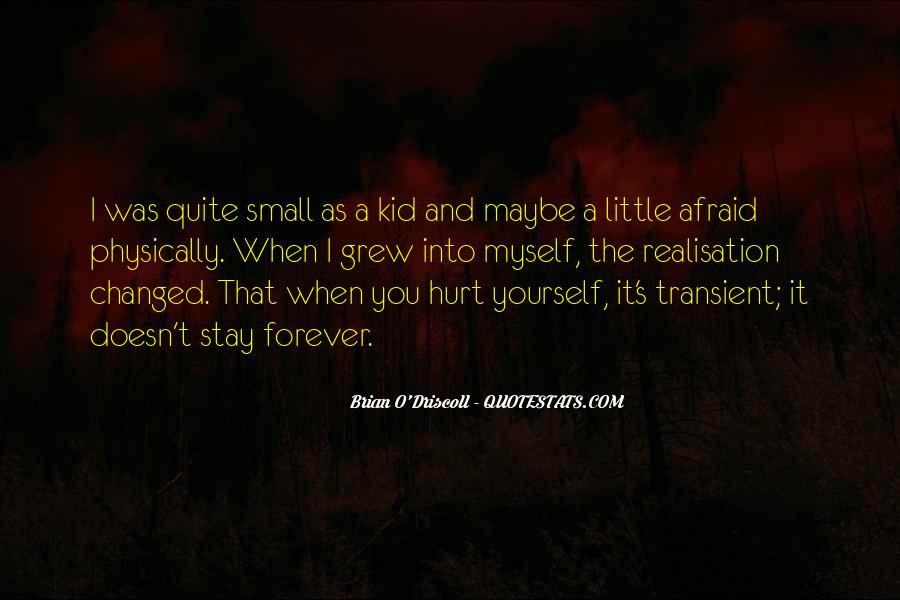 When I Was Small Kid Quotes #981829