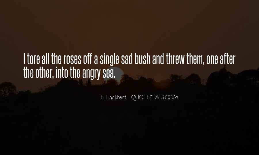 When I'm Gone Sad Quotes #10478