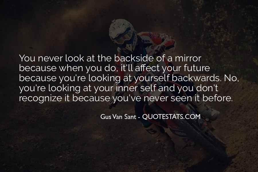 Quotes About Looking Backwards #1627297