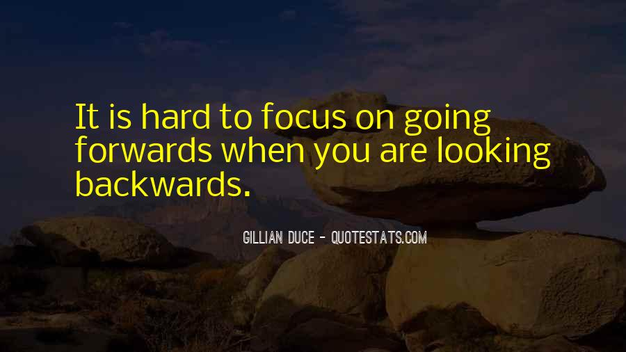 Quotes About Looking Backwards #931176