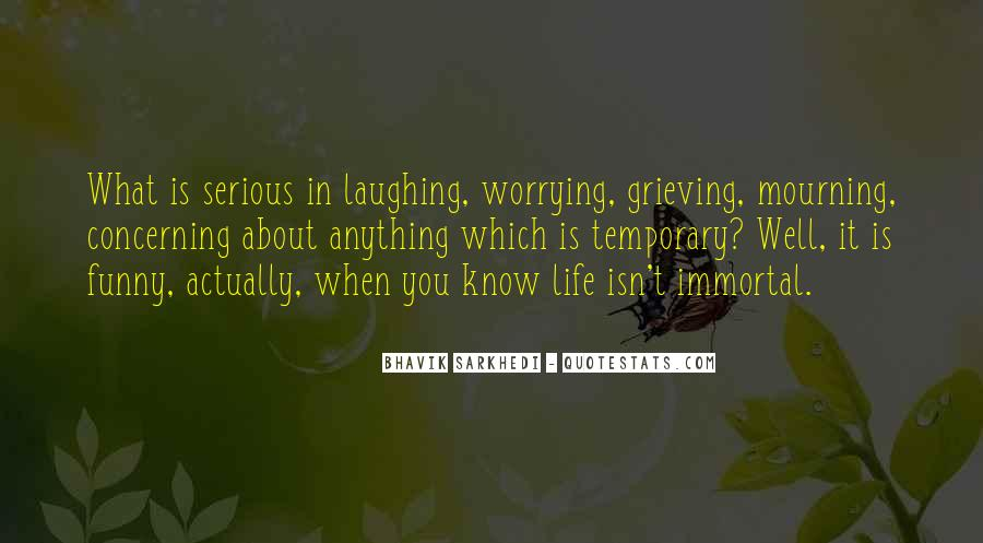 When Life Funny Quotes #1163045